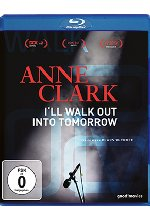 Anne Clark - I'll walk out into tomorrow Blu-ray-Cover