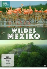 Wildes Mexiko  (BBC Earth) DVD-Cover
