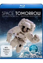 Space Tomorrow: Faszination Weltall - Abenteuer Raumstation Blu-ray-Cover