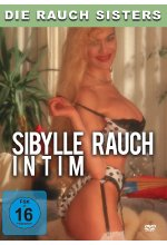 Die Rauch Sisters - Sibylle Rauch intim DVD-Cover
