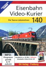 Eisenbahn Video-Kurier 140 - Die Taurus-Lokomotiven DVD-Cover
