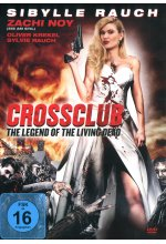 Crossclub - The legend of the living dead DVD-Cover