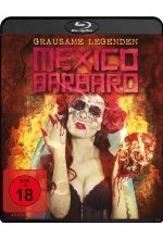 Mexico Barbaro - Grausame Legenden Blu-ray-Cover