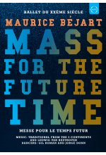 Maurice Bejart -  Mass for the future time DVD-Cover