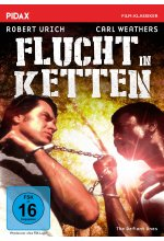 Flucht in Ketten (The Defiant Ones) / Packendes Remake des Kino-Klassikers mit Robert Urich und Carl Weathers (Pidax Fil DVD-Cover
