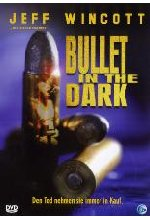 Bullet in the Dark DVD-Cover